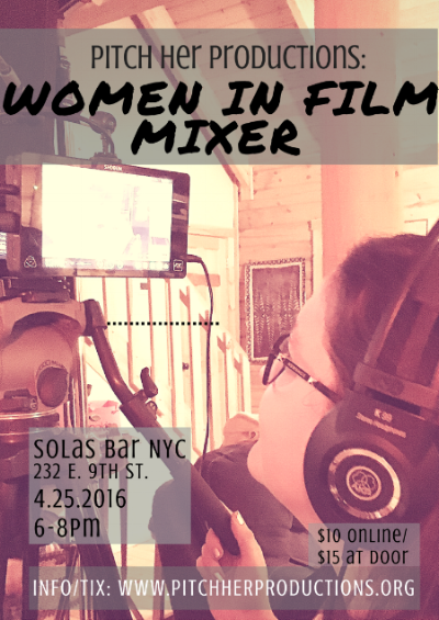 Pitch Her Productions: Women in Film Mixer