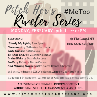 Pitch Her Productions' Riveter Series: #MeToo