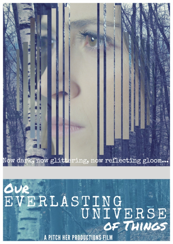"""OUR EVERLASTING UNIVERSE OF THINGS    written & directed by  Gloria Muñoz s tarring  Chanel Waterhouse & Caitlin Morris  featuring  Zidora Bell, Kevin Moccia, Violet Snow, Madelyn Mann, Whitney Mann & Devin James Heater a ssociate producer & production manager  Hillary Nussbaum  director of photography  Tine DiLucia  production designer  Brittany Agnew  editing & title design by  Sara Waber s ound designer/mixer  Paola C. Messina  assistant director  Katie Falter  assistant camera & gaffer  Maggie Robinson Katz m usic composed & performed by  Mark Feinman  music recorded & mixed by  Alejandro Arenas   Music:  """"Love is Awesome"""" by  SCOUTS  """"The Response"""" by  Jamieson Lindenburg"""