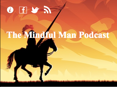 Mindful Man Podcast #3: Artwan Green's story