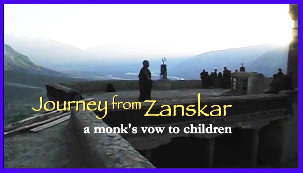 Journey from Zanskar: a monk's vow to children