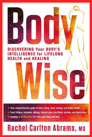 How to live and thrive passionately in the second half of your life in my book bodywise i teach the steps to being body intelligent developing within yourself a deep navigational ability to make the choices that will solutioingenieria Image collections
