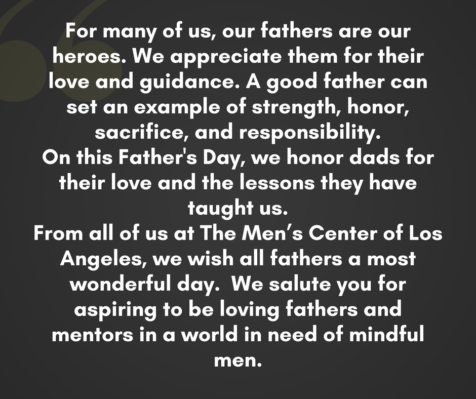 For many of us, our fathers are our heroes. We appreciate them for their love and guidance. A good father can set an example of strength, honor, sacrifice, and responsibility. On this Father's Day, we honor dads for .png
