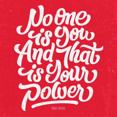 via https://eyeondesign.aiga.org/design-quote-dave-grohl-no-one-is-you/