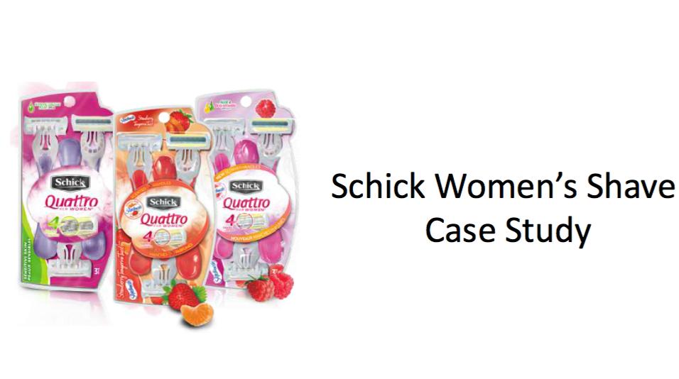 Schick Women's Shave Case Study