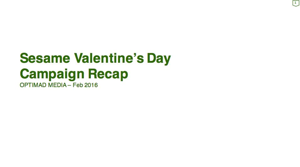 Sesame Valentine's Day Campaign Recap