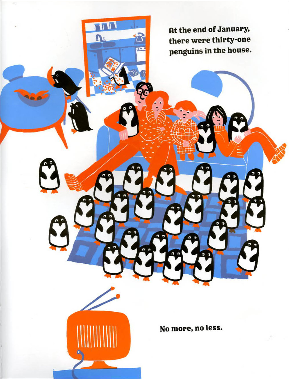 Thankfully, the penguin guests in 365 Penguins can entertain themselves--because their host family is waaaayyy too busy worrying about where they'll all sleep and how to feed them!