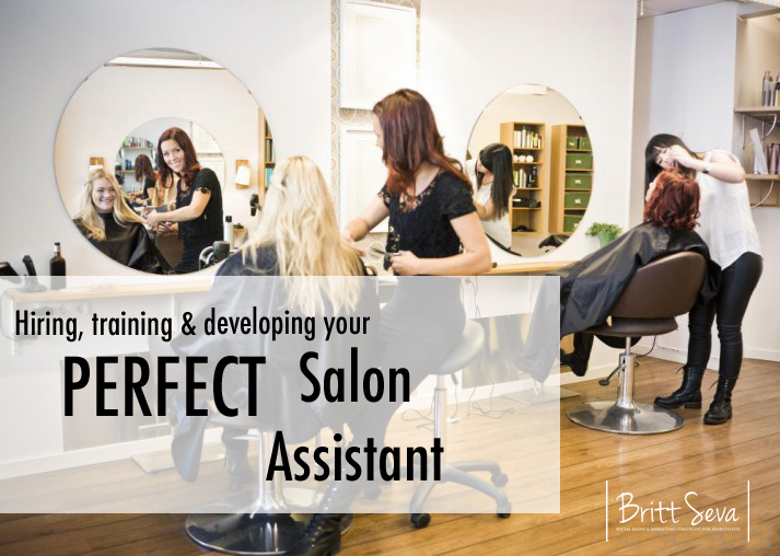 hiring training developing your perfect salon assistant - Salon Assistant