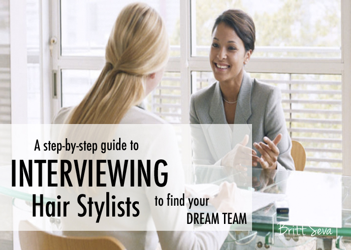 How To Interview Hair Stylists Attract Your Dream Team Avoid