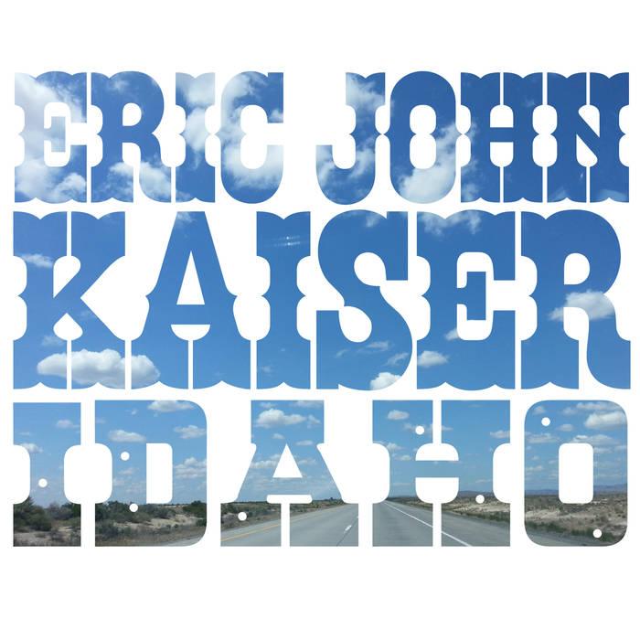 Eric John Kaiser - Idaho.jpg
