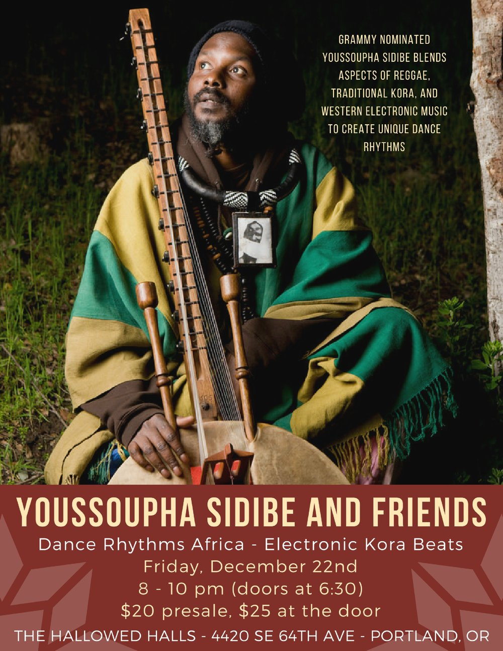 Grammy Nominated Youssoupha Sidibe joins The Hallowed Halls for a night of African Dance.