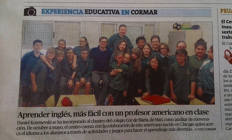 """Translation:  """"Leaning English, easier with an American professor in class.  Daniel Korenevski has been incorporated in the school Cor de Maria, in Maó, as a language assistant. From October to May, the center will rely on the collaboration of this American born in Chicago who will bring the students closer to the language through activities and games that make learning more fun."""""""