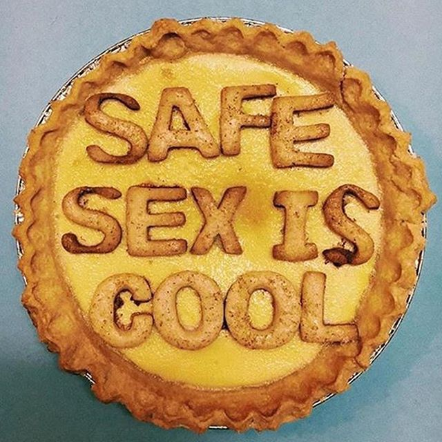 When your pie has the facts  #safesex #pie