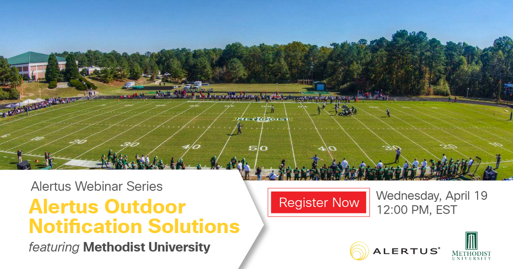 Alertus Webinar Series: Outdoor Notification Solutions featuring Methodist University