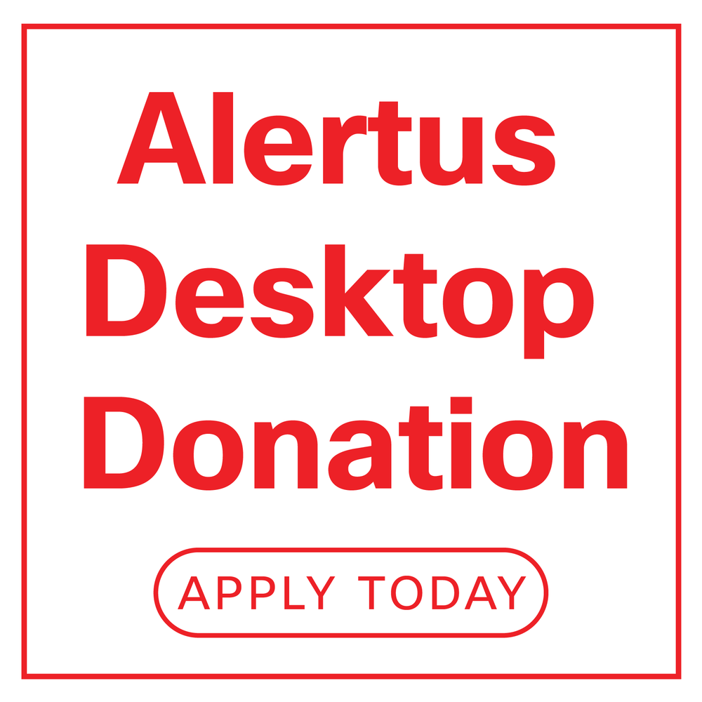 Apply for the Alertus Desktop Donation