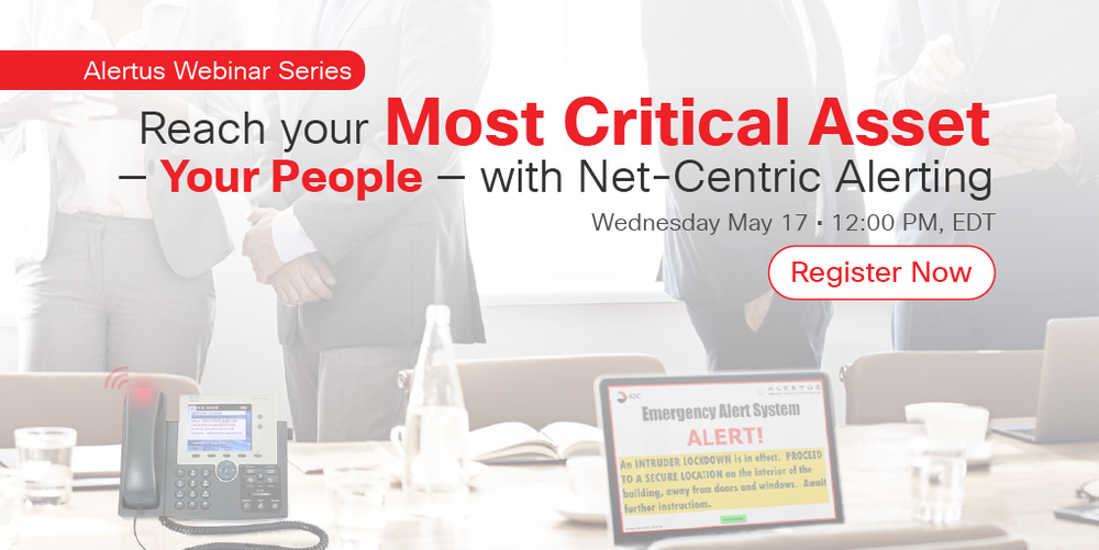 Reach your most critical asset - your people - with net-centric alerting