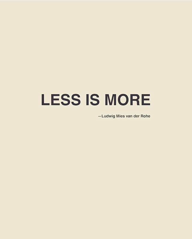 Always. #monday #mies #less