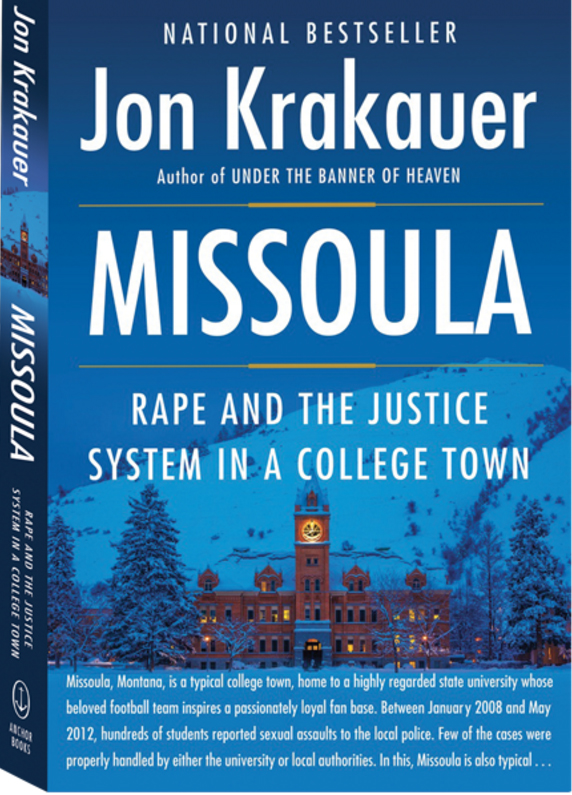 "Jon Krakauer's latest book, ""Missoula:Rape and the Justice System in a College Town,"" offers a unique perspective to an ongoing problem. (Photo courtesy of Jon Krakauer's website)"
