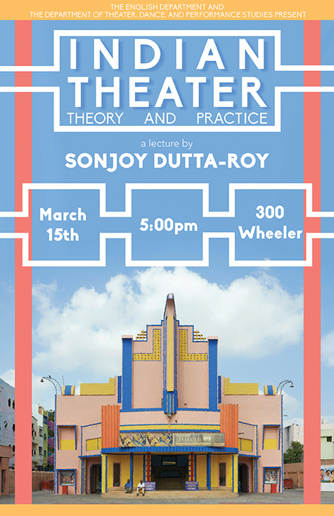 Professor Sonjoy Dutta Roy held a lecture on traditional Indian theater on Wednesday at Homer D. Babbidge. The poster promotes a lecture from earlier in March. (Photo courtesy of Cal-Berkley)