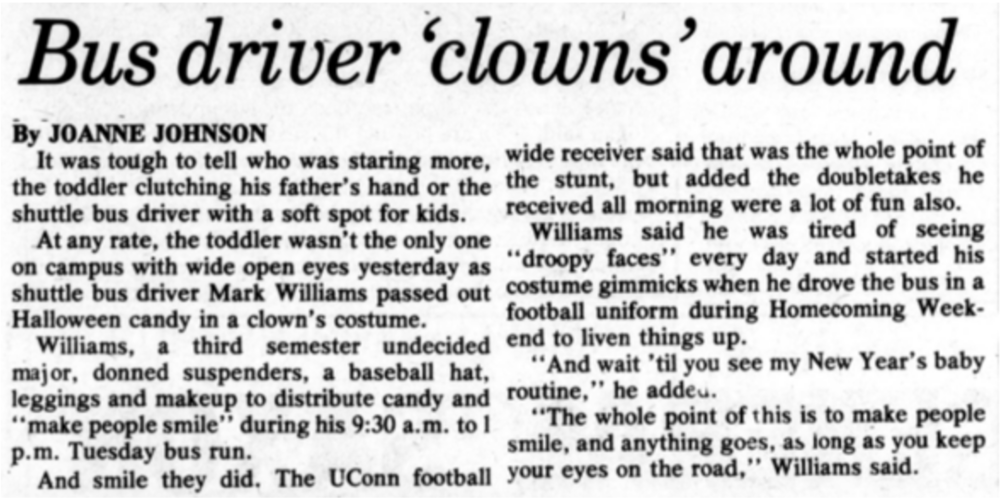 Mark Williams, a UConn bus driver, decided to get into the Halloween spirit in 1979.