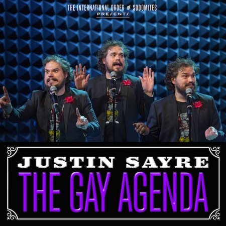 Justin Sayre - The Gay Agenda