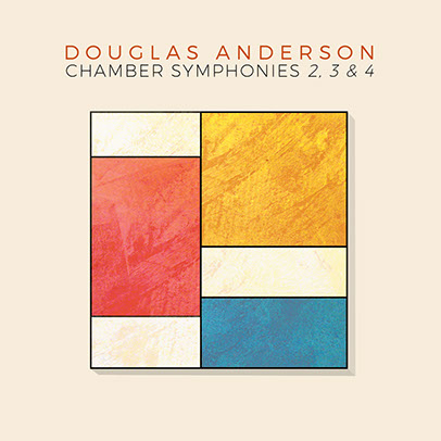 Douglas Anderson - Chamber Symphonies