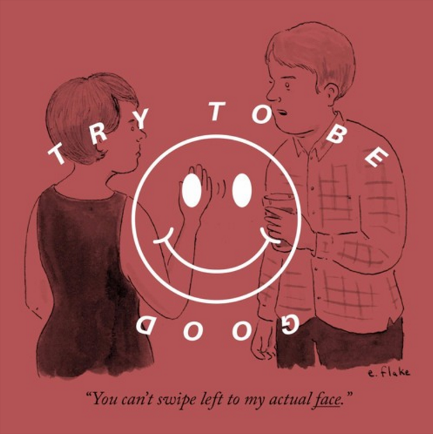 Try to be good
