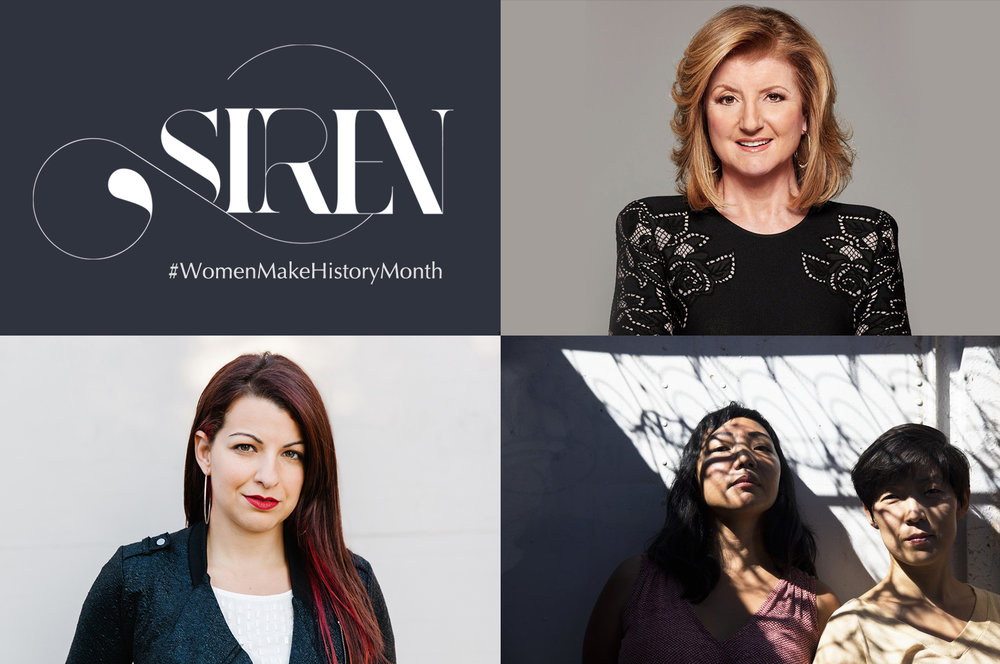 Siren is partnering with some of the most inspiring women in media for #WomenMakeHistory Month! (Clockwise from top left): Arianna Huffington, Siren co-founders Katrina Hess and Susie Lee, Anita Sarkeesian
