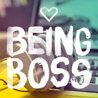 Being Boss.jpg