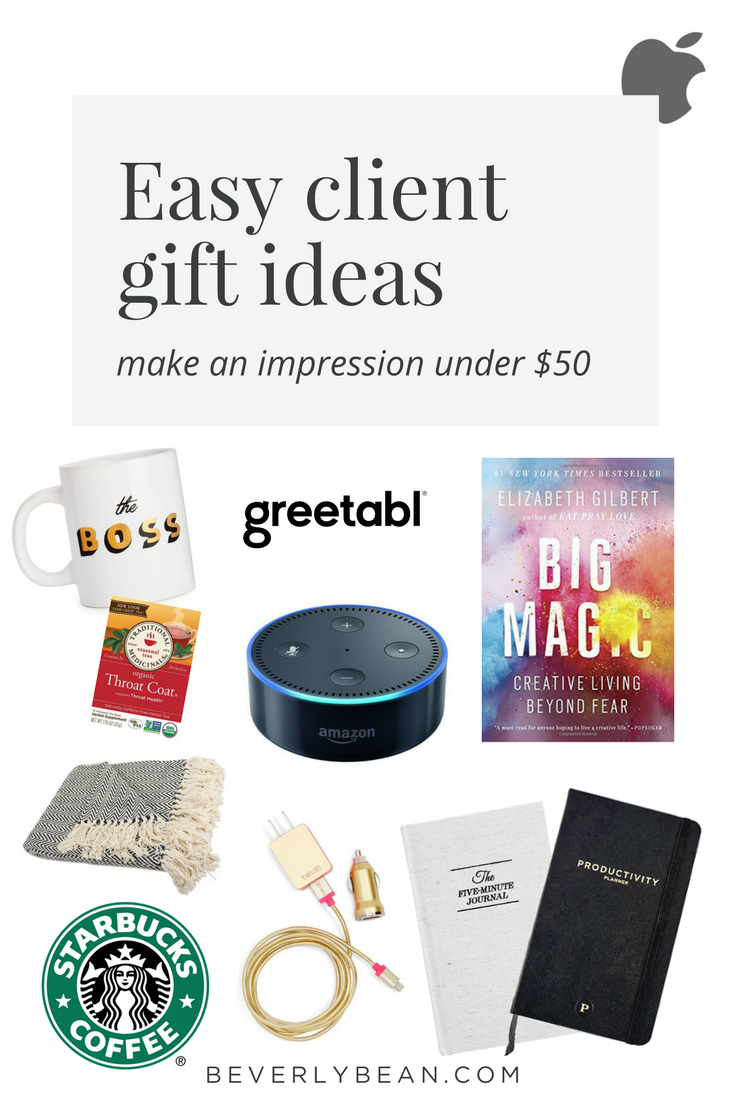 Take the guess work OUT when you need to send a client gift with these ideas under $50! | BeverlyBean.com