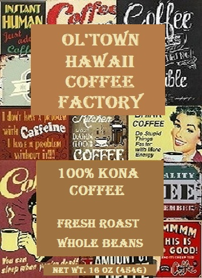 Kona Coffee Beans - Ol'Town Hawaii