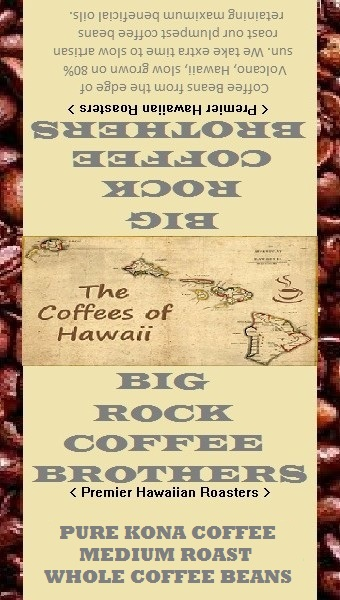 kona coffee beans- big rock