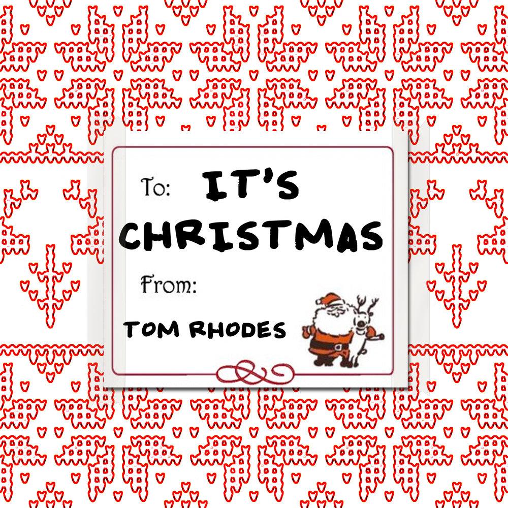 It\'s Christmas - Single — Tom Rhodes Music