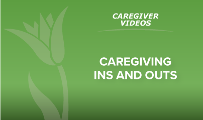 Caregiving Ins And Outs