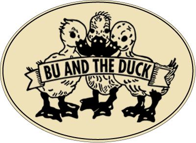 BU AND THE DUCK