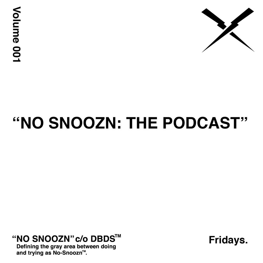 NOSNOOZN001 PODCAST-01.jpg