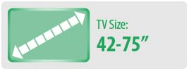 """TV Size: 42""""-75"""" 