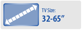 """TV Size: 32-65"""" 
