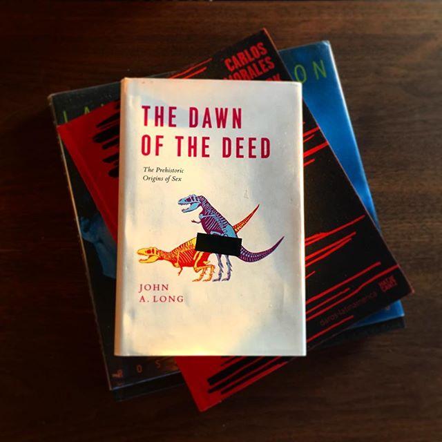 The Dawn of the Deed, 2017 #dinosaur #bookstagram #books #deed #dawn