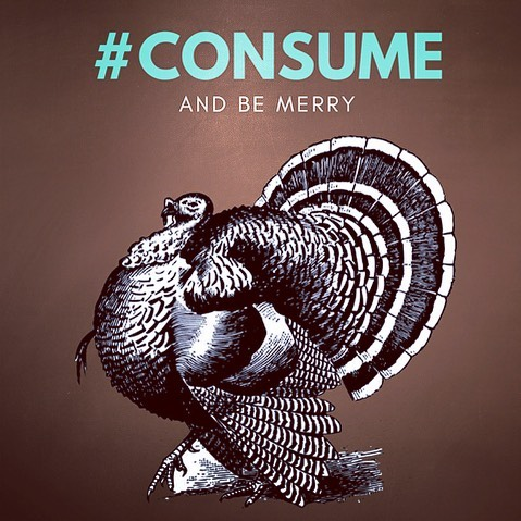 Consume and be merry! 🦃 #consume #turkey #thanksgiving #turkeyday #chitown #chicago