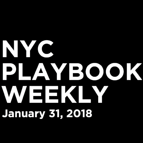 NYC Playbook Weekly - 1/31/18