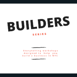 Take an upcoming builders series workshop on how to launch and grow a successful businesses in NYCLearn more.