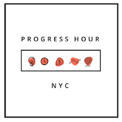 PROGRESS HOUR   Drop by our office or set up a call to get advice and guidance on building your business in NYC.  Learn more .