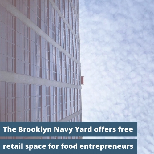 The Brooklyn-Navy-Yard-Free-Retail-Space-To-NYC-Food-Entrepreneurs-NYCHA