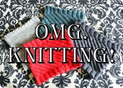 omg knitting