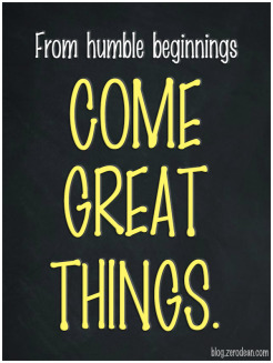 from-humble-beginnings-come-great-things