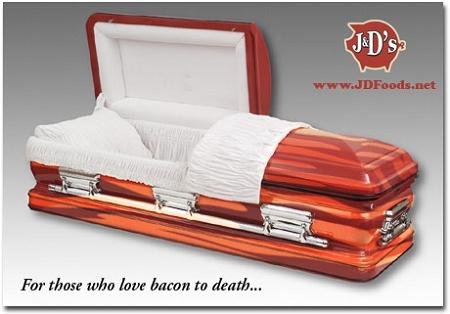 The bacon coffin. Also real. — Matthew Dicks de680d1fef