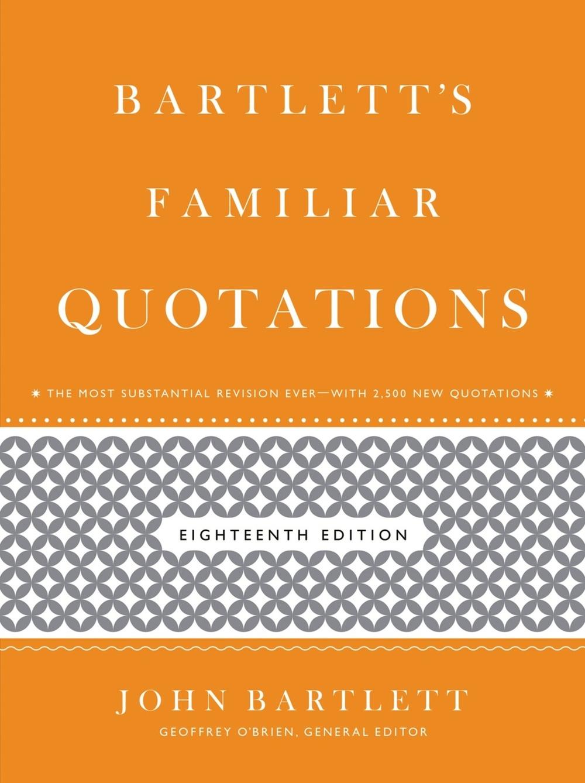 bartlett's familiar quotationds.jpg