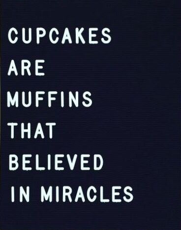 6f104947f352c I was a muffin who believed in miracles. — Matthew Dicks