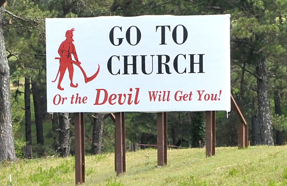 15ce85ac9 Warnings about the devil will never get anyone to believe in your message.  A sign like this only manages to portray yourself as angry, frightened, ...